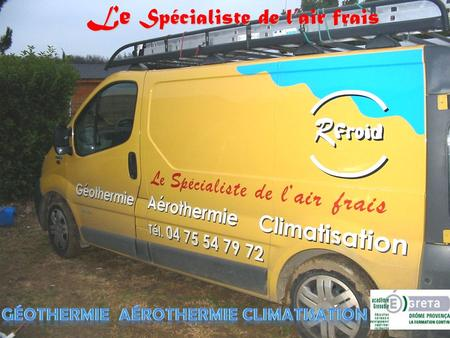 Géothermie Aérothermie Climatisation