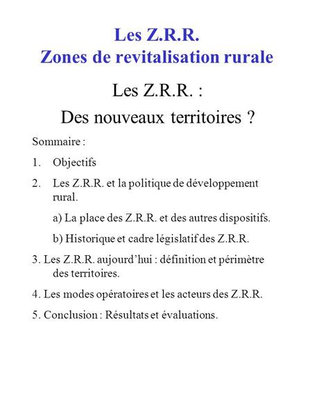 Les Z.R.R. Zones de revitalisation rurale