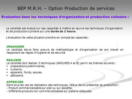BEP M.R.H. – Option Production de services