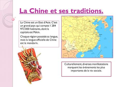 La Chine et ses traditions.