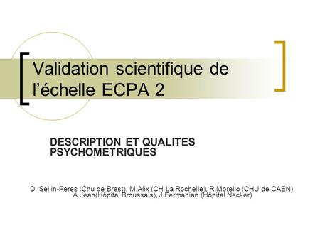Validation scientifique de l'échelle ECPA 2
