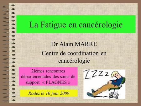 La Fatigue en cancérologie