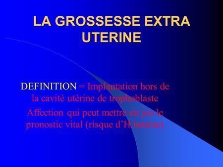 Grossesse extra uterine ppt video online t l charger - Fausse couche grossesse extra uterine ...