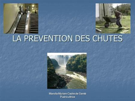 LA PREVENTION DES CHUTES