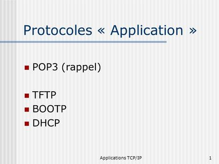 Protocoles « Application »