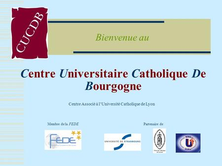 Centre Universitaire Catholique De Bourgogne