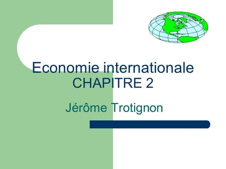 Economie internationale CHAPITRE 2