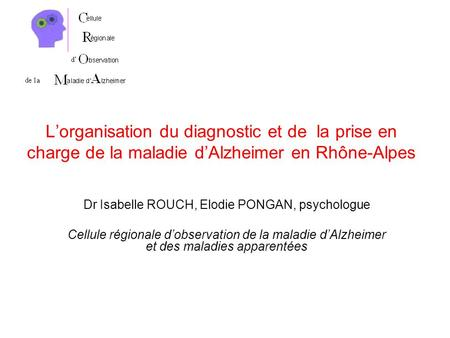 Dr Isabelle ROUCH, Elodie PONGAN, psychologue