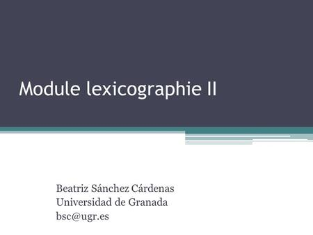 Module lexicographie II
