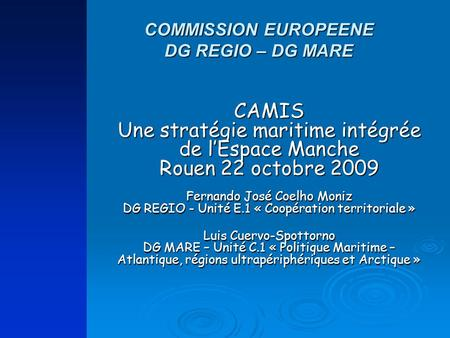 COMMISSION EUROPEENE DG REGIO – DG MARE