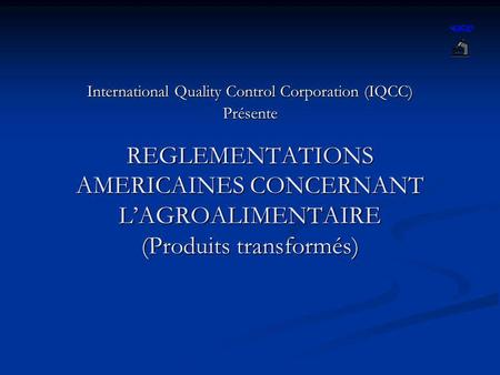 International Quality Control Corporation (IQCC) Présente