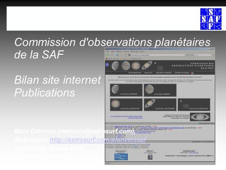Commission d'observations planétaires de la SAF Bilan site internet Publications Marc Delcroix Webmaster