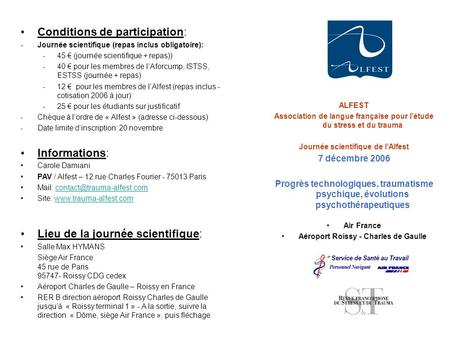 Conditions de participation: