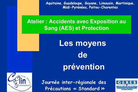 Atelier : Accidents avec Exposition au Sang (AES) et Protection