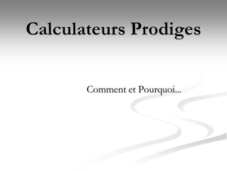 Calculateurs Prodiges