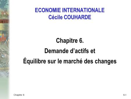 ECONOMIE INTERNATIONALE Cécile COUHARDE