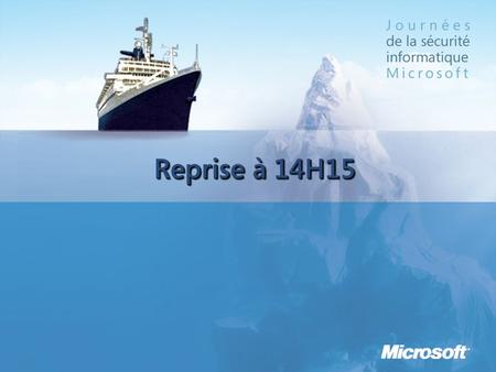 Reprise à 14H15. Windows Server Update Services (WSUS) Cyril Voisin Chef de programme Sécurité Microsoft France.