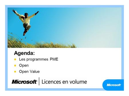 Agenda: Les programmes PME Open Open Value