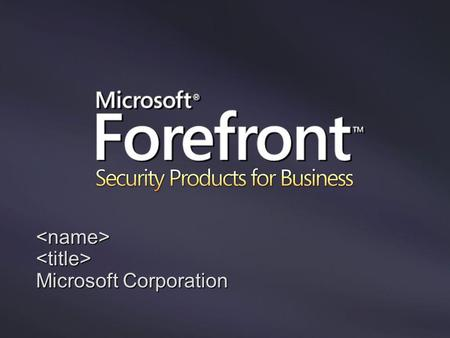 <name><title> Microsoft Corporation. Security Development Lifecycle Security Response Center Meilleurs Mises à jour et Outils Bulletins depuis TwC Service.