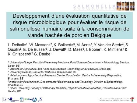 This research is funded by the Belgian Federal Public Service of Health, Food Chain Safety and Environment Développement dune évaluation quantitative de.