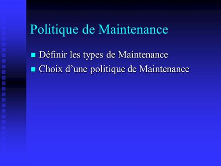 Politique de Maintenance