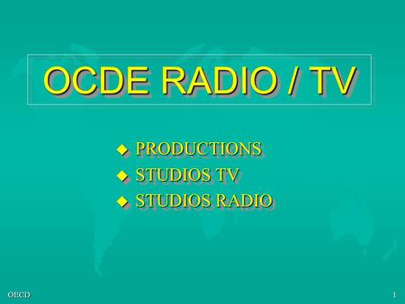 PRODUCTIONS STUDIOS TV STUDIOS RADIO