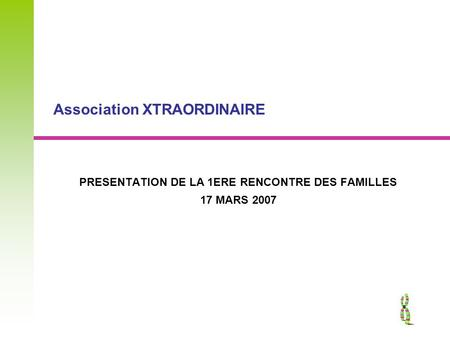 Association XTRAORDINAIRE