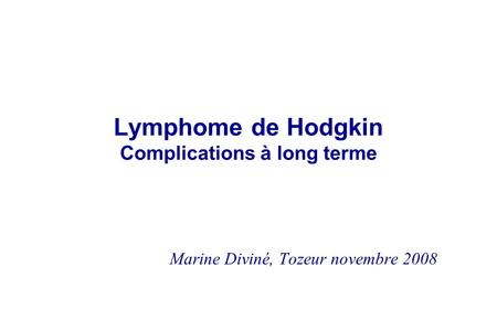 Lymphome de Hodgkin Complications à long terme