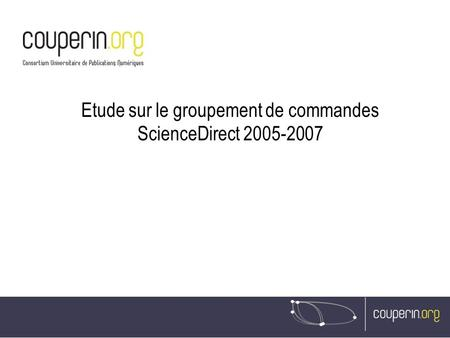 Etude sur le groupement de commandes ScienceDirect 2005-2007.