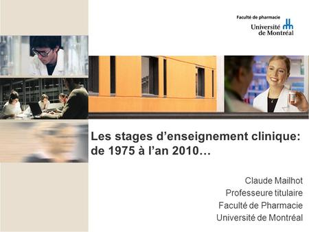 Les stages d'enseignement clinique: de 1975 à l'an 2010…