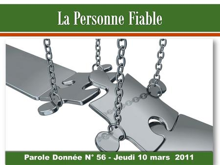 Parole Donnée N° 56 - Jeudi 10 mars 2011. Discussion par tables.