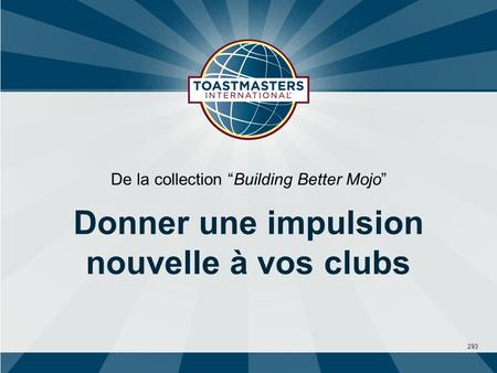 293 De la collection Building Better Mojo Donner une impulsion nouvelle à vos clubs.
