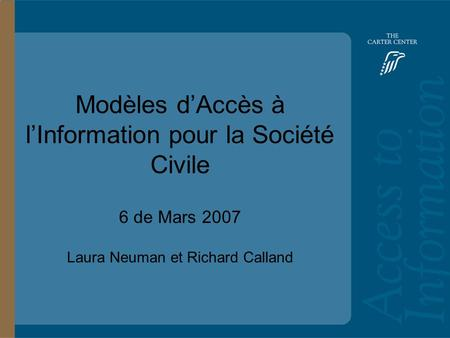 Training Slide Headline Goes Here and Second Line Goes Here Access to Information: Bolivia Main Headline Goes Here Modèles dAccès à lInformation pour la.
