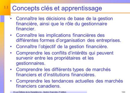 © 2003 The McGraw-Hill Companies, Inc. All rights reserved. Une introduction à la finance des entreprises Chapitre 1.