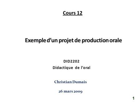 Exemple d'un projet de production orale