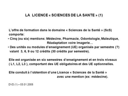 LA LICENCE « SCIENCES DE LA SANTE » (1)