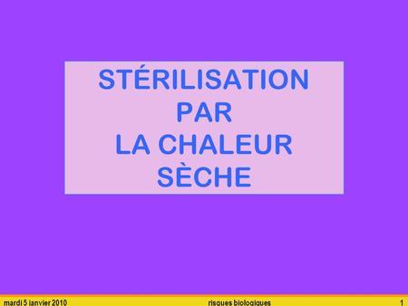 Stérilisation chaleur sèche