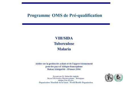 Programme OMS de Pré-qualification