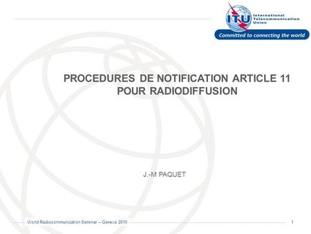 PROCEDURES DE NOTIFICATION ARTICLE 11