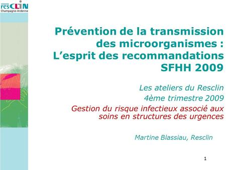 Martine Blassiau, Resclin