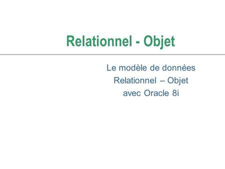Bases de donn es orient es objets sgbd relationnels objets - Exemple base de donnees open office ...