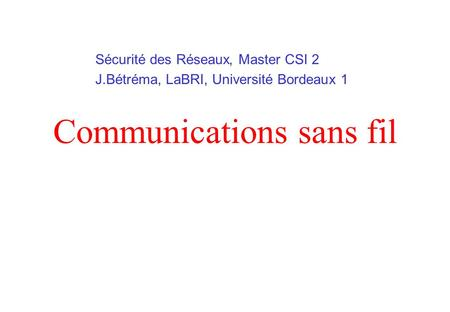 Communications sans fil