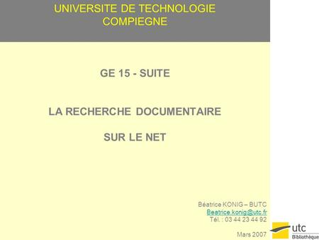 UNIVERSITE DE TECHNOLOGIE COMPIEGNE