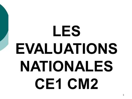 LES EVALUATIONS NATIONALES