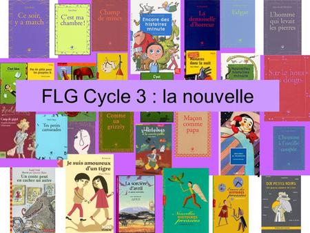 FLG Cycle 3 : la nouvelle.