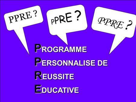 PROGRAMME PERSONNALISE DE REUSSITE EDUCATIVE