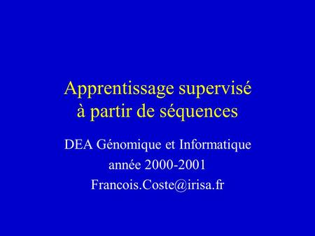 Apprentissage supervisé à partir de séquences