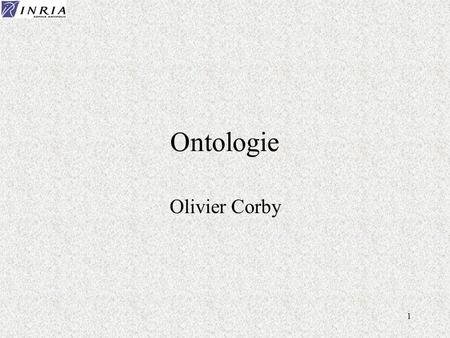 Ontologie Olivier Corby.