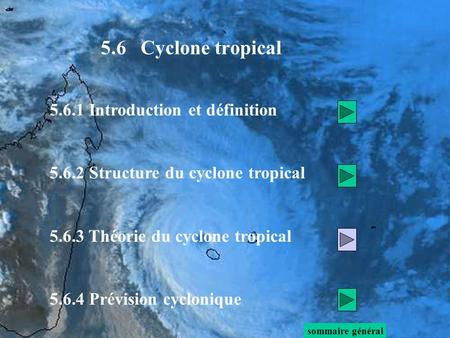 5.6 Cyclone tropical Introduction et définition