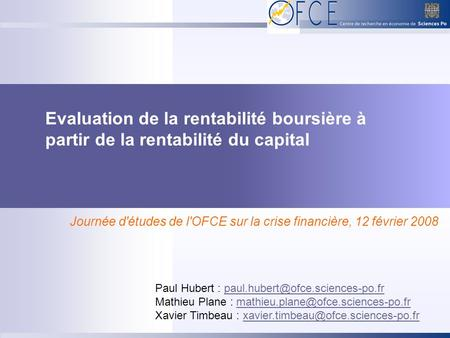 Evaluation de la rentabilité boursière à partir de la rentabilité du capital Paul Hubert :